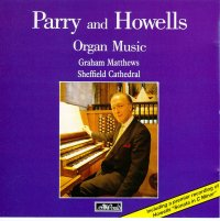 HAVPCD116 - Parry and Howells Organ Music