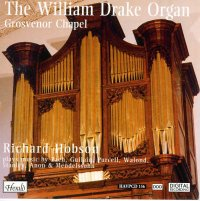 HAVPCD156 - The William Drake Organ in Grosvenor Chapel