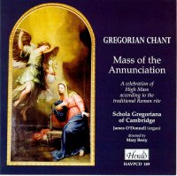 HAVPCD189 - Gregorian Chant - Mass of the Annunciation A celebration of High Mass according to the traditional Roman rite