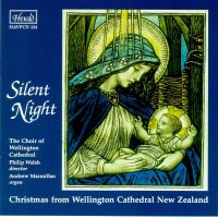 HAVPCD224 - Silent Night Christmas from Wellington Cathedral, New Zealand