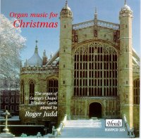 HAVPCD225 - Organ music for the Christmas season The organ of St George's Chapel, Windsor Castle