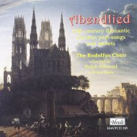 HAVPCD289 - Abendlied 19th-century Romantic German part-songs and motets