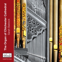 HAVPCD364 - The Organ of Chichester Cathedral